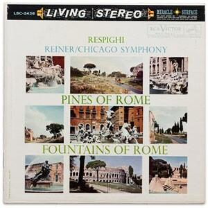 Respighi  / Pines Of Rome & Fountains Of Rome  --  LP 33 giri su vinile 200 grammi Made in USA