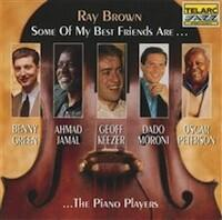 Some of My Best Friends Are... The Piano Players / Ray Brown  -- CD