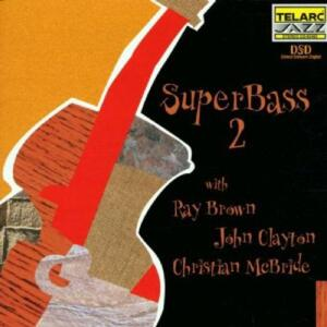 Super Bass 2 - Ray Brown / John Clayton / Christian McBride  --  CD
