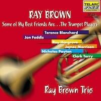 Some of My Best Friends are... The Trumpet Players / Ray Brown  --  CD Made in USA by Telarc - SEALED