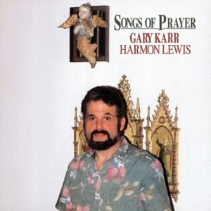 Gary Karr - Harmon Lewis / Songs Of Prayer  --  LP 33 giri su vinile 180 grammi