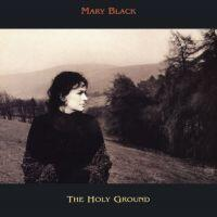 MARY BLACK - The Holy Ground  --  LP 33 giri su vinile 180 grammi