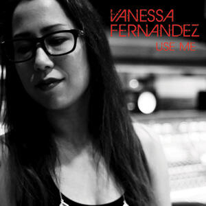 Vanessa Fernandez - Use Me  --  Doppio LP a 45 giri su vinile 180 grammi - Made in USA