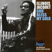 ILLINOIS JACQUET - God Bless My Solo   --  LP 33 giri su vinile 180 grammi