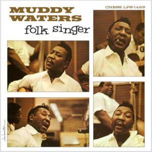 Muddy Waters - Folk Singer  --  SACD Ibrido Made in USA