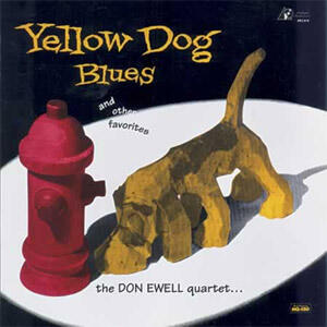 The Don Ewell Quartet - Yellow Dog Blues and Other Favorites  --  LP 33 giri su vinile 200 grammi - Made in USA