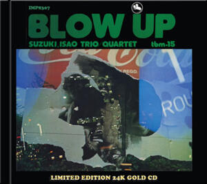 The Isao Suzuki Quartet - Blow Up  -- Gold CD Made in USA