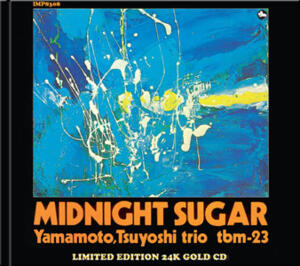 The Yamamoto Trio - Midnight Sugar  --  Gold CD Made in USA