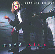 Cafe' Blue - Patricia Barber  --  CD Made in USA