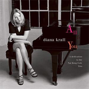 Diana Krall - All For You A Dedication To The Nat King Cole Trio  --  Doppio LP 45 giri vinile 200 gr. Ed. Limitata e numerata