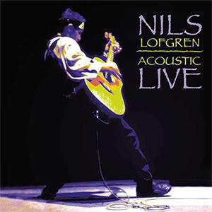 Nils Lofgren - Acoustic Live  --  SACD Ibrido Made in USA