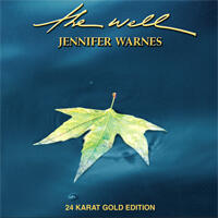 Jennifer Warnes - The Well  --  CD 24 Karat Gold Edition  Made in USA