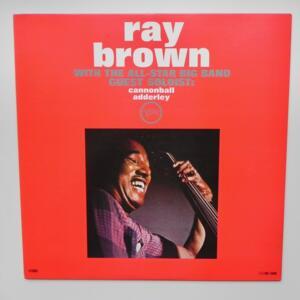 Ray Brown with the all-star big band  - Guest Soloist: Cannonball Adderley  --  LP 33 giri - Made in Japan - VERVE - MV 4008 - LP APERTO