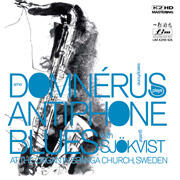 ARNE DOMNERUS - ANTIPHONE BLUES   --  K2 HD MASTERING CD