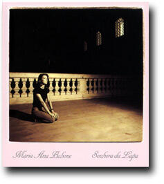 Maria Ana Bobone - SENHORA DA LAPA  --  CD Made in USA