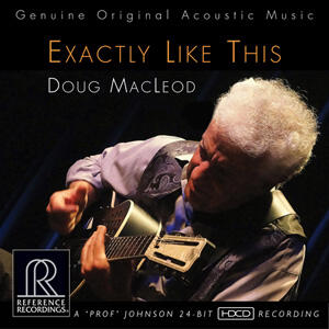 Doug MacLeod - Exactly Like This  --  CD Made in USA