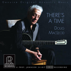 Doug MacLeod - There's A Time  --  CD Made in USA - SEALED