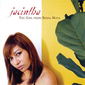 Jacintha - The Girl From Bossa Nova  --  Stereo / Multichannel SACD Ibrido Made in USA