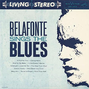 Harry Belafonte - Belafonte Sings the Blues   --  Hybrid Stereo SACD  Made in USA