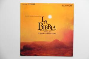 La Bibbia (colonna sonora originale del film) / Toshiro Mayuzumi  --  LP 33 giri - Made in Italy