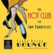 The Hot Club of San Francisco - Yerba Buena Bounce   --  CD HDCD