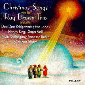 Ray Brown Trio ‎– Christmas Songs With The Ray Brown Trio  --  CD