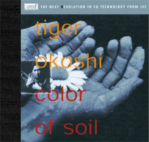 Tiger Okoshi - Color Of Soil  --  XRCD2