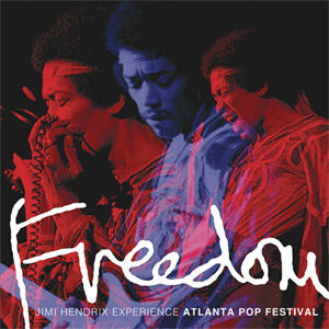 The Jimi Hendrix Experience  - Freedom: Atlanta Pop Festival  --  Doppio LP 33 giri 180 gr. Made in USA