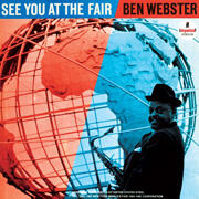 Ben Webster - See You At The Fair  --  Doppio LP 45 giri - 180 gr. Made in USA