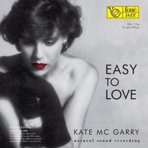 Kate Mc Garry - Easy to love  --  LP 45 giri su vinile 180 gr.