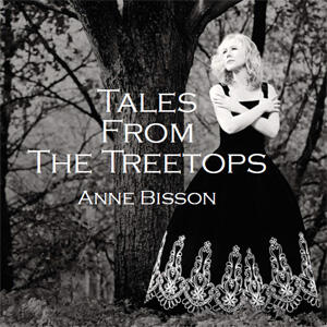 Anne Bisson - Tales From The Treetops  --  LP 33 giri Made in USA