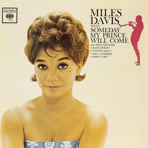 The Miles Davis Sextet - Someday My Prince Will Come  --  LP 33 giri 200 gr. Made in USA