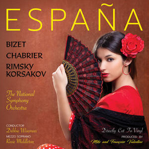 Espana: A Tribute To Spain  - The National Symphony Orchestra - Debbie Wiseman, conductor  --  LP 33 giri 180g Direct to Disc
