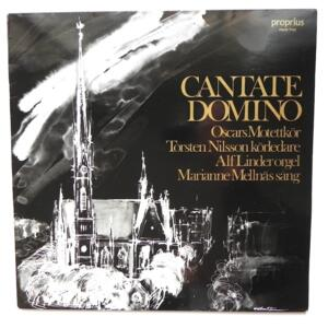 CANTATE DOMINO  / Oscars Motettkor  --  LP 33 giri  - Made in EUROPE - PROPRIUS - PROP 7762 - LP APERTO