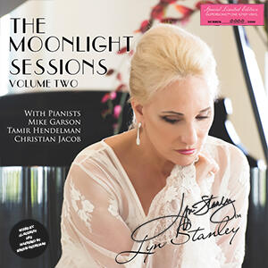 Lyn Stanley - The Moonlight Sessions Volume Two  --  One-Step Hand-Numbered Limited Edition 180g 45rpm Supersonic Vinyl 2LP- Autografato