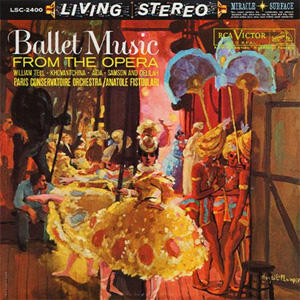 Anatole Fistoulari - Ballet Music From the Opera  --  LP 33 giri 200 gr. Made in USA