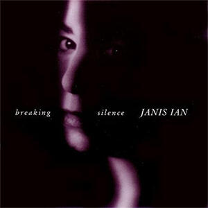 Janis Ian - Breaking Silence  --  Hybrid Stereo SACD Made in USA - SEALED