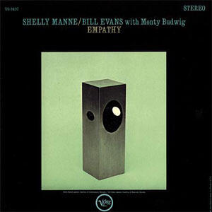 Shelly Manne & Bill Evans With Monty Budwig  - Empathy   --  Doppio LP 45 giri - Numbered Limited Edition 200g Made in USA