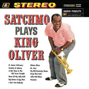 Louis Armstrong - Satchmo Plays King Oliver  --  LP 33 giri 200 gr. Made in USA