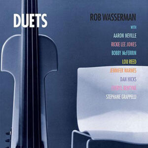 Rob Wasserman - Duets  --  LP 33 giri 200 gr. Made in USA