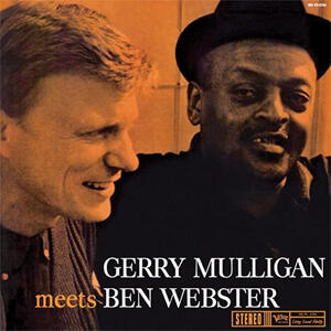 Gerry Mulligan & Ben Webster - Gerry Mulligan Meets Ben Webster   --  LP 33 giri 200 gr. Made in USA