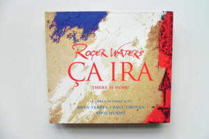 Ca Ira (There is Hope) / Roger Waters / Terfel - Groves - Huang / -- 3  SACD -  Made in EU