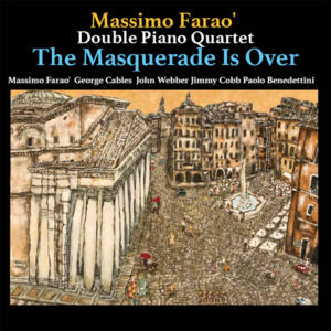 The Massimo Farao' Double Piano Quartet - The Masquerade Is Over   --  LP 33 giri 180 gr. Made in Japan