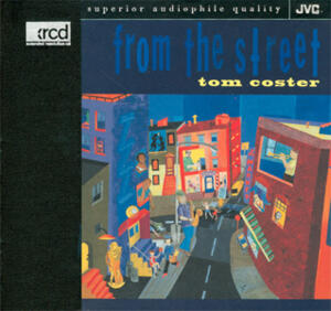 Tom Coster - From The Street   --  XRCD - Copia demo perfetta