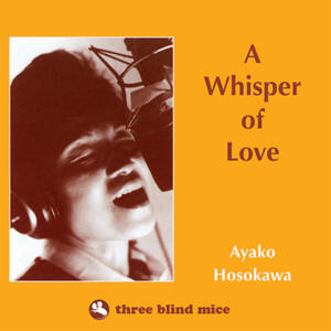 Ayako Hosokawa - A Whisper of Love  --  LP 33 rpm 180 gr. Made in USA