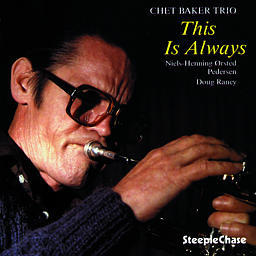 Chet Baker Trio – This Is Always   --  LP 33 giri 180 gr. Made in Germany - From two tracks original analog master tape