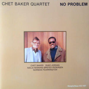Chet Baker Quartet - No Problem  --  LP 33 giri 180 gr. Made in Germany - From two tracks original analog master tape