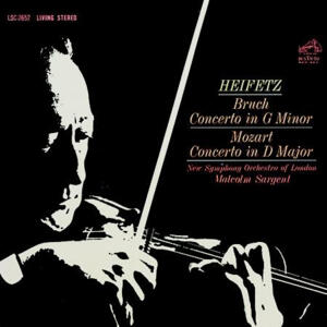 Bruch & Mozart Concerto in G minor & D Major  - Jascha Heifetz, violin  - New Symphony Orchestra of London - Sir Malcolm Sargent, conductor  --  LP 33 giri 200 gr. Made in USA