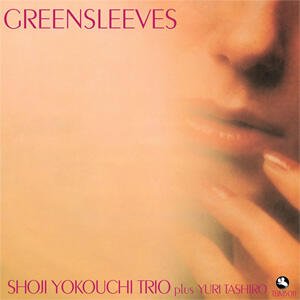 Shoji Yokouchi Trio  - Greensleeves  --  LP 33 giri 180 gr. Numbered Limited Edition Made in USA - Three Blind Mice TBM