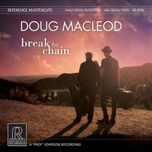 Doug MacLeod - Break the Chain   --  Doppio LP 45 giri 180 gr. Half-Speed Mastered Made in USA